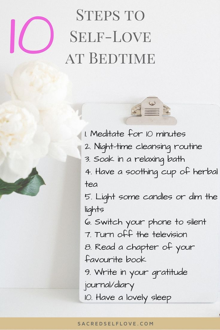 Self Love Bedtime Routine. Getting a Good Night's Sleep is vital! Not only does it prepare you for the day ahead, in the long run, a good night's sleep can reduce the effects of depression and heart-related problems. Share with someone who needs a little Self-Love