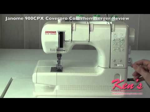 Janome 900CPX Coverpro Coverhem Serger Review - YouTube