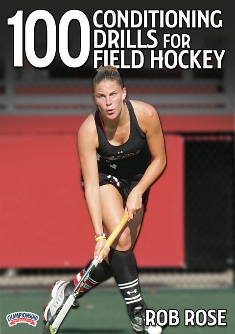 100 Conditioning Drills for Field Hockey