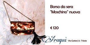 "Borsa da sera ""Moschino"" nuova € 120"