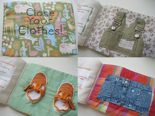 Belle idée de recyclage de petits habits pour aprendre à boutonner, scratcher, zipper... adorable ! http://fortytworoads.blogspot.fr/2007/10/close-your-clothes.html