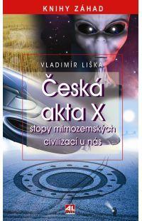 Česká akta X - stopy mimozemských civilizací u nás #alpress #aktaX #ufo #mimozemšťané #záhady #tajemno #knihy