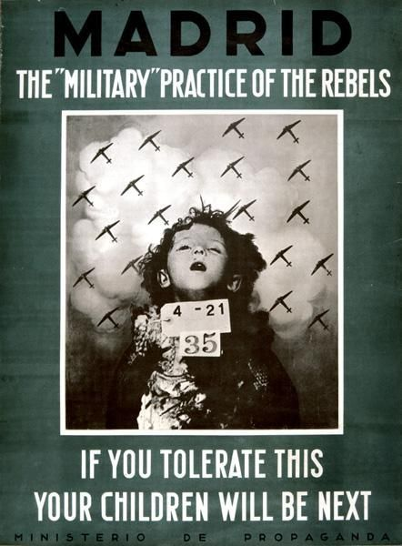 "Anonymer Künstler: ""Madrid: the military practice of the rebels. If you tolerate this, your children will be next."" Propagandaministerium der Spanischen Republik, 1937. Archivo General de la Guerra Civil Española, Salamanca. Sig.: 1.004/M-124."