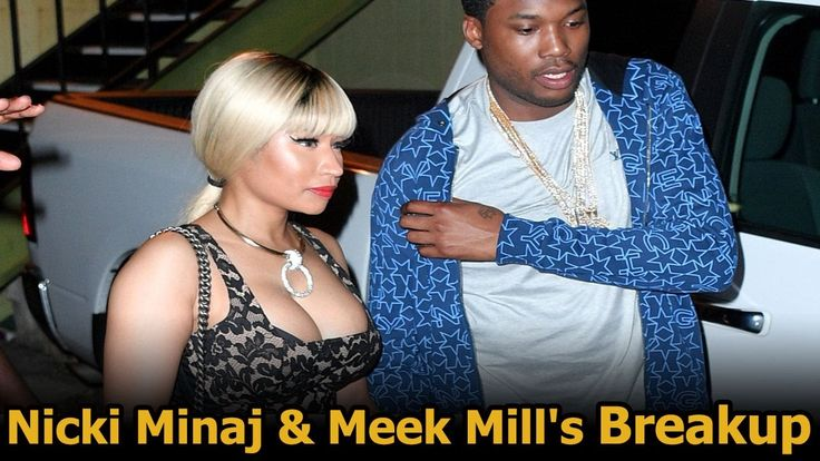 Nicki minaj and meek mill break up | why did nicki minaj and meek mill b...