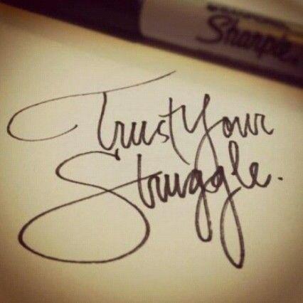 trust your struggle tattoo