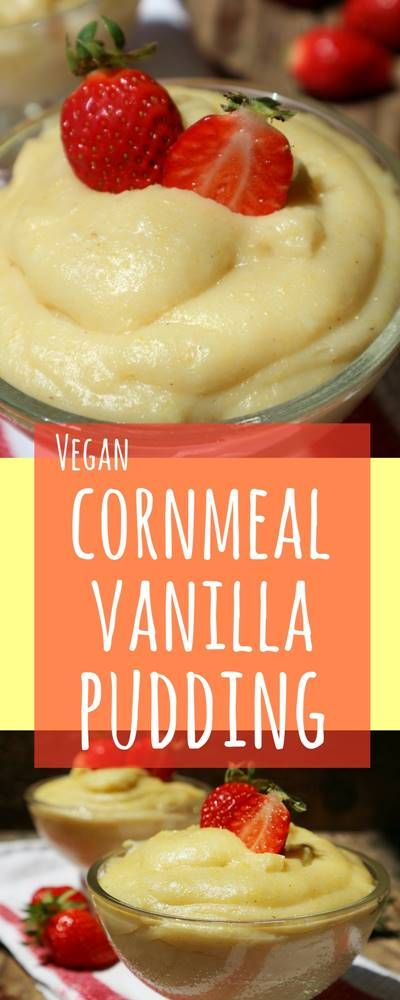 Creamy, silky and delicious, topped with your favourite fruit, this Cornmeal Vanilla Pudding is your easy, quick and vibrant breakfast or snack!