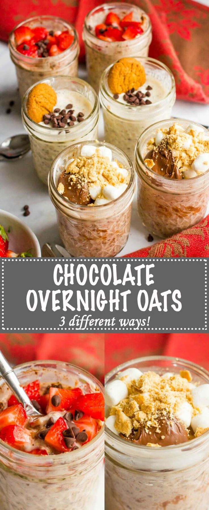 Chocolate overnight oats made 3 ways: brownie batter, oatmeal chocolate chip cookie and s'mores! Perfect for a sweet morning treat or a late-night snack! | www.familyfoodonthetable.com