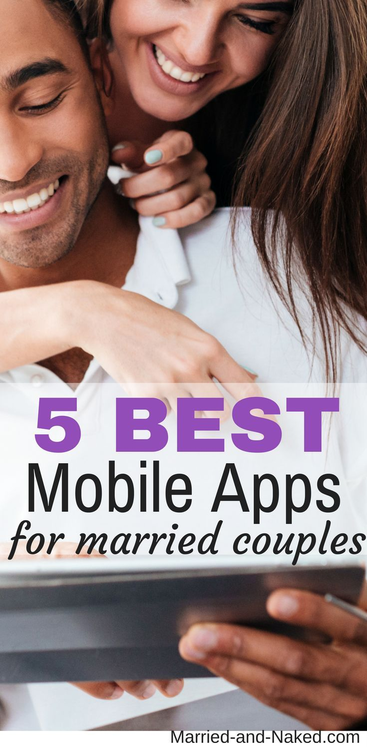 5 Best Mobile Apps For Married Couples | Games For Couples | Marriage | Phone Apps For Parents | http://married-and-naked.com/