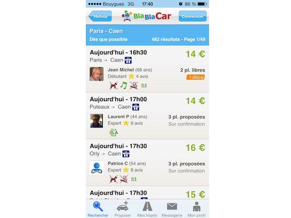 BLABLACAR. Laissez de côté le train, BlaBlaCar promeut le covoiturage. Son application permet de trouver rapidement des véhicules allant au même endroit que vous. Il suffit de sélectionner la ville de départ, celle d'arrivée puis la date et l'horaire du voyage.