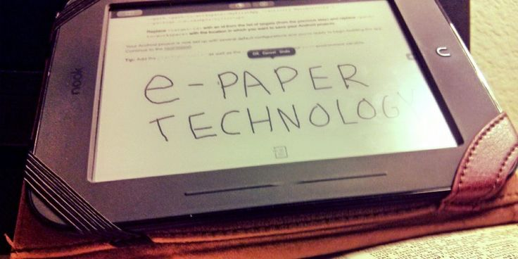 The Best Four E-Paper Displays Coming To Your Smartphone and Tablet