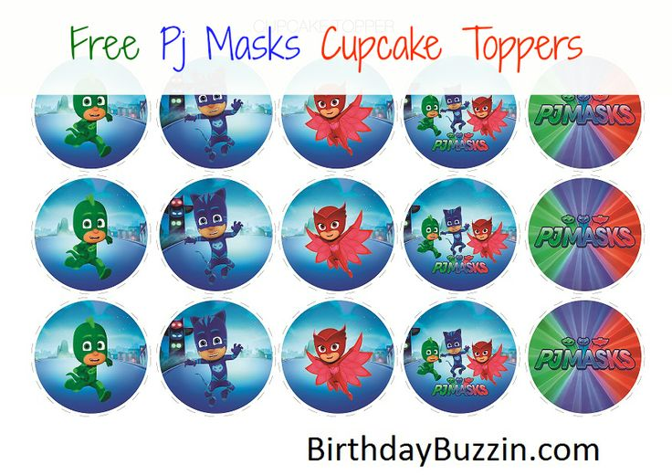Free Printable PJ Masks Cupcake Toppers - Birthday Buzzin
