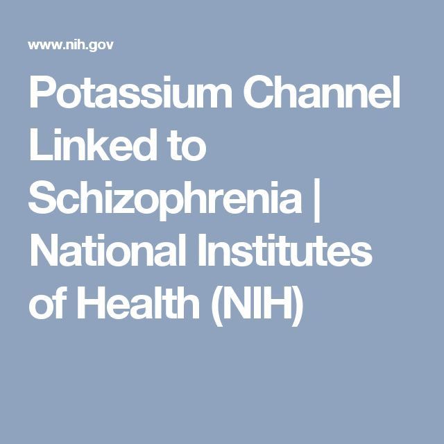 Potassium Channel Linked to Schizophrenia | National Institutes of Health (NIH)