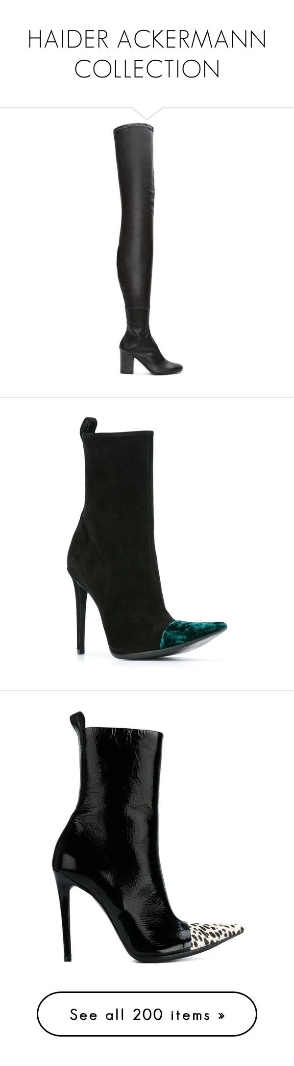 """""""HAIDER ACKERMANN COLLECTION"""" by kuropirate on Polyvore featuring shoes, boots, black, leather sole boots, stretch over the knee boots, black leather boots, leather boots, thigh high leather boots, ankle booties and short black boots"""