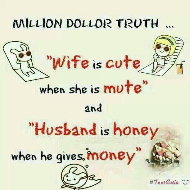 Cute Love Quotes For Wife: Wife Is Cute When She Is Mute.. Husband Is Honey When He