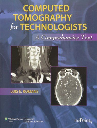 90 best radiology books images on pinterest medical medical computed tomography for technologists a comprehensive text by lois romans fandeluxe Choice Image