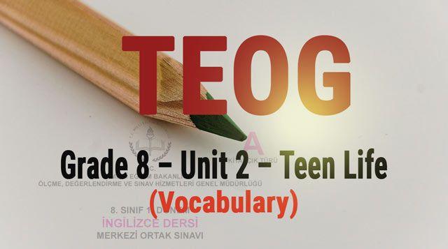 8. sınıfın 2. ünitesi Teen Life'ın en önemli kelimelerini derlediğim ve kolay öğrenilebilmesi için gruplara ayırdığım, quiz öncesi kullanabileceğiniz kelime kağıdını bu bağlantıdan PDF formatında indirebilirsiniz. Çalışmalarınızda başarılar dilerim...