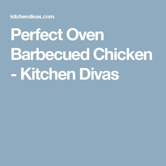 Perfect Oven Barbecued Chicken - Kitchen Divas