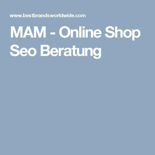 MAM - Online Shop Seo Beratung