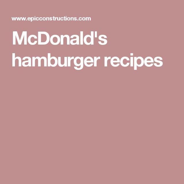 McDonald's hamburger recipes