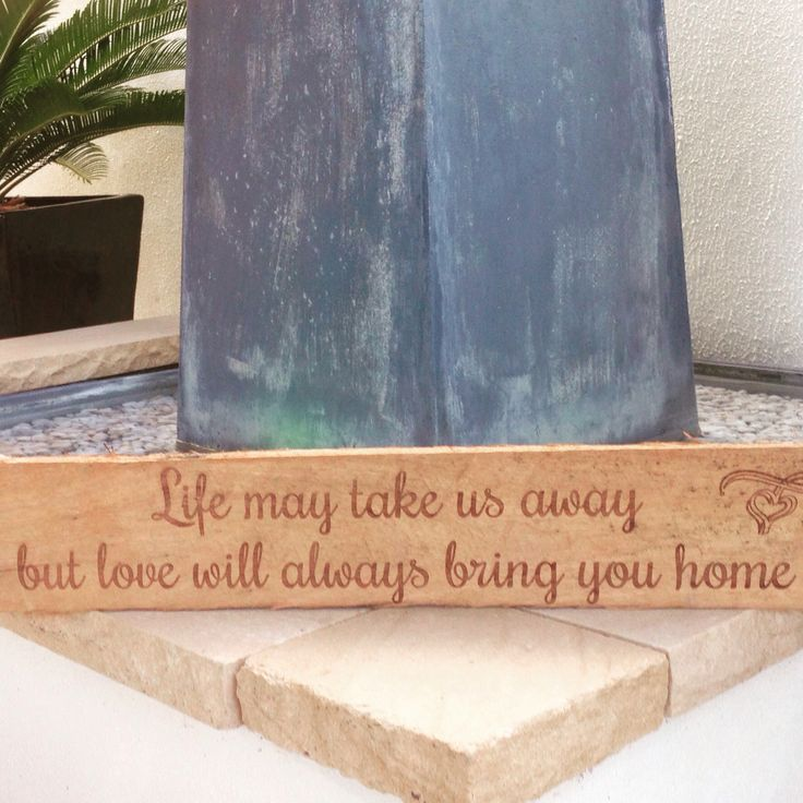 Love will always bring you home  Laser engraved red wood sign