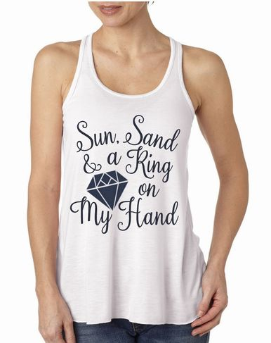 Sun, Sand and a Ring on my Hand Bachelorette Party Tee - Just Engaged Tank