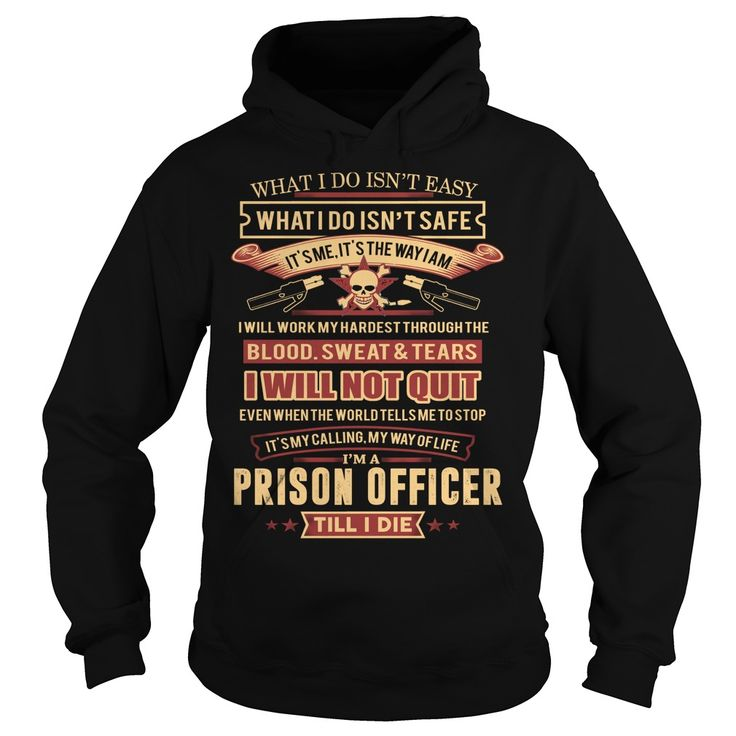 PRISON OFFICER T-Shirts, Hoodies. Get It Now ==► https://www.sunfrog.com/LifeStyle/PRISON-OFFICER-99023356-Black-Hoodie.html?id=41382
