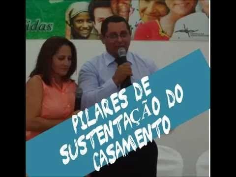 PREGAÇÃO - PILARES DE SUSTENTAÇÃO DO CASAMENTO - Pastor Flávio Neres e D...