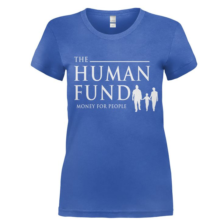 The Human Fund - Money For People