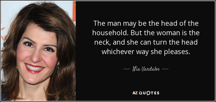 Women are the real head of the household