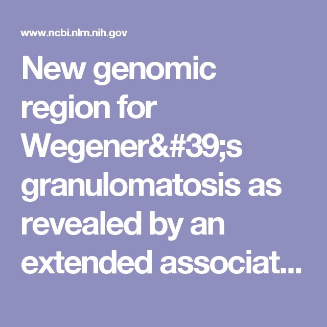 New genomic region for Wegener's granulomatosis as revealed by an extended association screen with 202 apoptosis-related genes.  - PubMed - NCBI