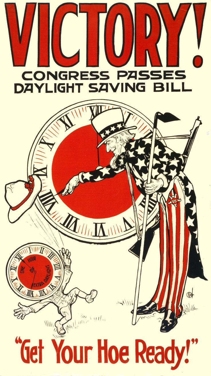 Love me sum old school political posters! Victory - Daylight Savings Time bill