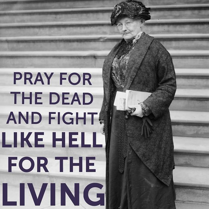 """Mary Harris Jones """"mother Jones""""  Organized Mine Workers Against Mine Owners For Labor Rights"""