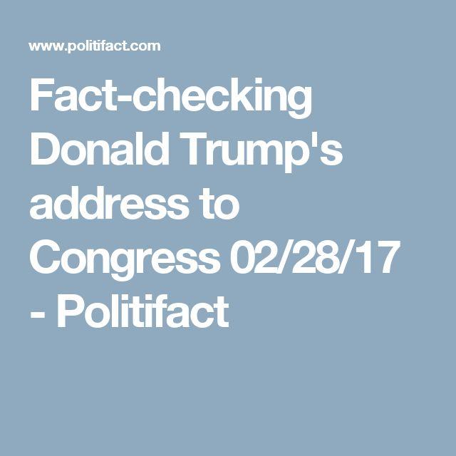 Fact-checking Donald Trump's address to Congress 02/28/17 - Politifact