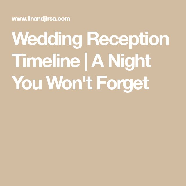 Best  Wedding Reception Timeline Ideas On   Reception