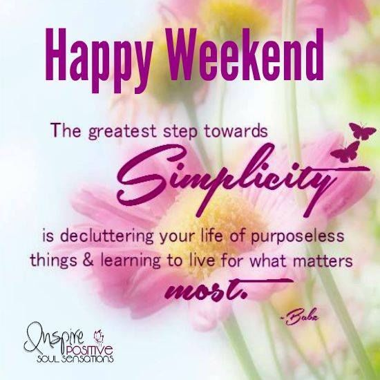 Happy Weekend Quotes And Images: Happy Weekend Weekend Weekend Quotes Happy Weekend Happy