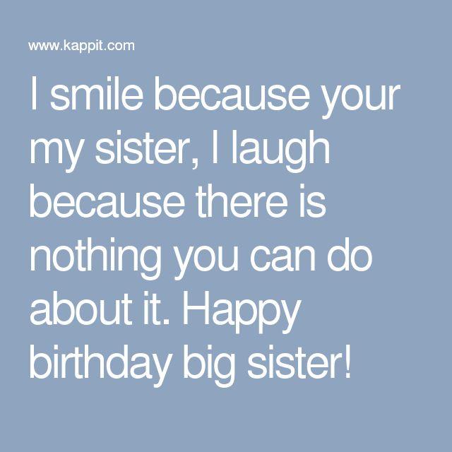 The 25 Best Happy Birthday Big Sister Ideas On Pinterest Happy Happy Birthday Wishes To Big