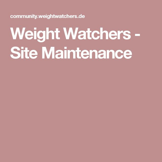Weight Watchers - Site Maintenance
