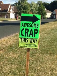 Best garage sale sign ever!   Repined by www.movinghelpcenter.com Get Movers and 15% off your Budget Rental Truck !