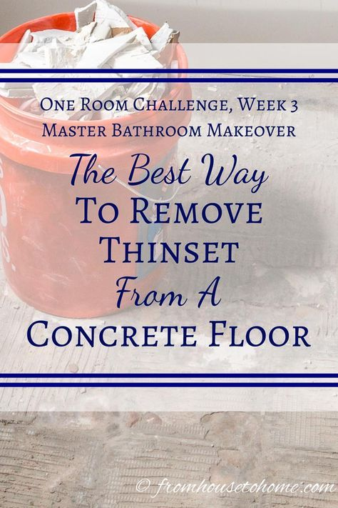 The Best Way To Remove Thinset From Concrete From House To Home Tile Removal Chipping Hammer Concrete