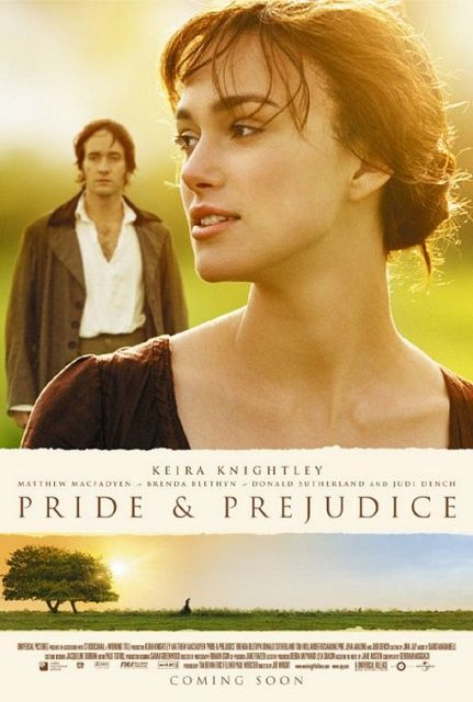 Pride & Prejudice:  Keira Knightley and Matthew MacFadyen.  The retelling of the classic Jane Austen masterpiece.