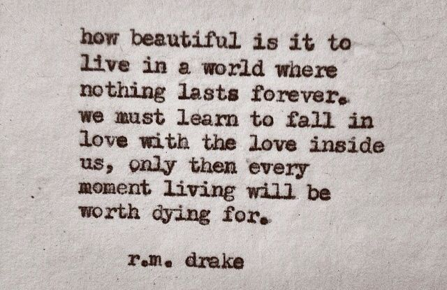 R M Drake Quote: 46 Best R. M. Drake Images On Pinterest