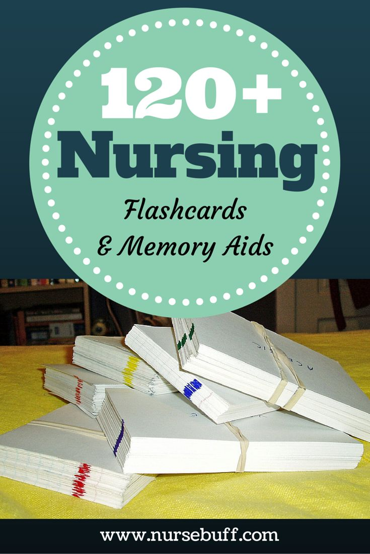 120 Flashcards and Memory Aids for Nurses