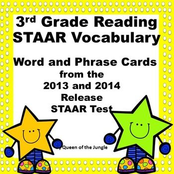 3rd Grade Reading STAAR Vocabulary:UPDATED: Now includes the 2014 STAAR Release items. These are Reading Vocabulary Words and Phrases used on the 2013 and 2014 Release STAAR Test or 3rd grade tested TEKS.