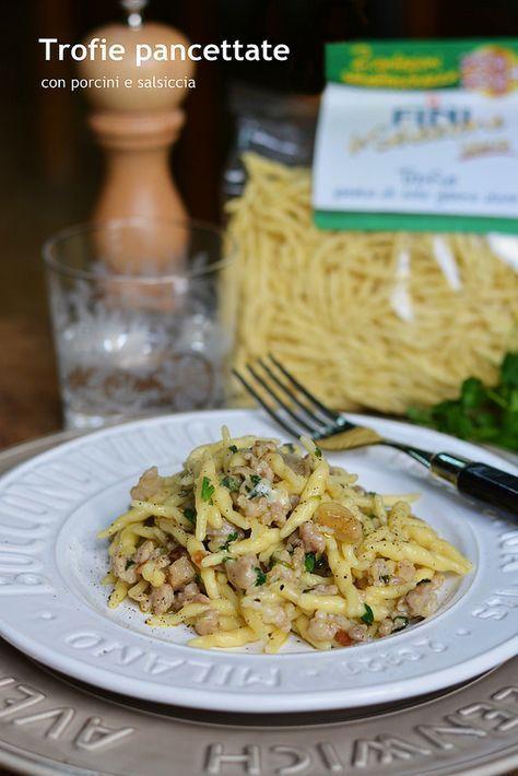Trofie pancettate con porcini e salsiccia | Farina lievito e fantasia