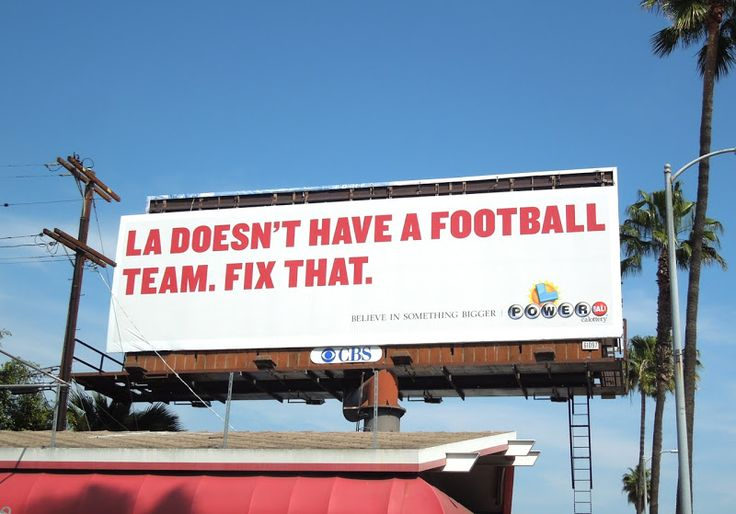 LA football team Powerball Lottery billboard. --There was one on La Brea heading north? Genius.