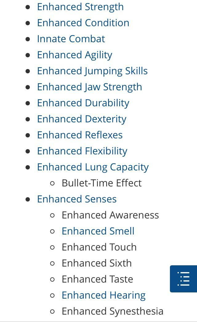 Enhanced strength and durability (agility and reflexes from