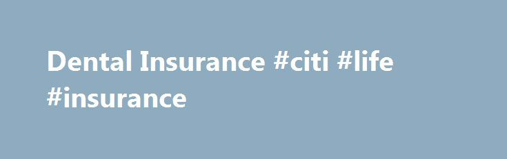 Dental Insurance #citi #life #insurance http://st-loius.remmont.com/dental-insurance-citi-life-insurance/  # Dental Insurance What is the MetLife Preferred Dentist Program? The MetLife Preferred Dentist program is a Dental Preferred Provider Organization (PPO) plan that is designed to save you money on dental services. 1 You can choose from thousands of participating general dentists and specialists nationwide. Plus, with this plan you will enjoy lower out-of-pocket costs for in-network…