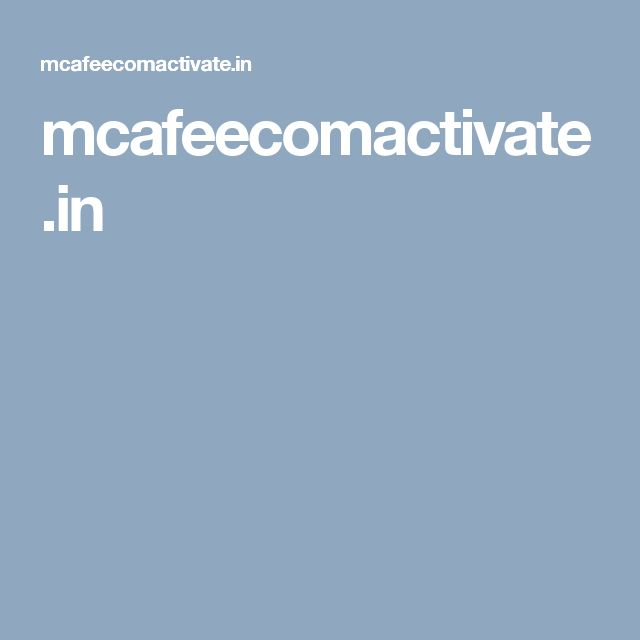 mcafeecomactivate.in
