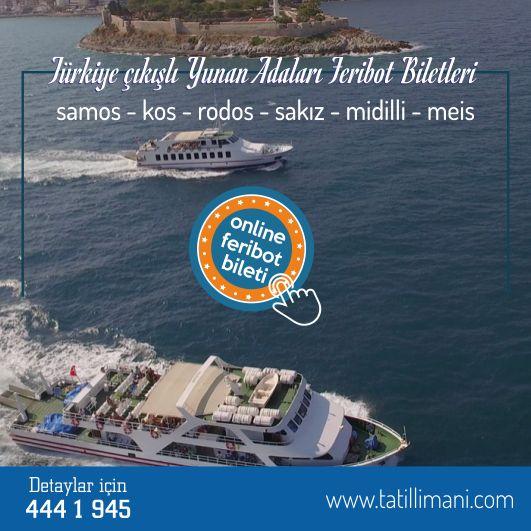 Yaz tatili başladı. Yunan Adaları seyahatiniz için biletinizi ayırttınız mı?  Türkiye çıkışlı Yunan Adaları feribot biletinizi hemen almak için tatillimani.com'u tıkla ya da 444 1 945'i ara.