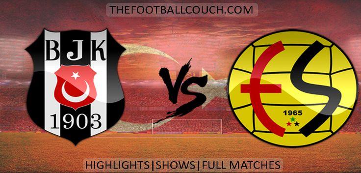 [Video] Süper Lig Besisktas vs Eskisehirspor Highlights - http://ow.ly/Zbm0p - #Besisktas #Eskisehirspor #soccer #superlig #football #soccerhighlights #footballhighlights #turkishfootball #thefootballcouch